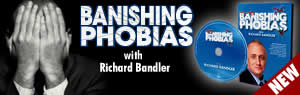 Banish Phobias