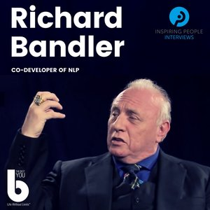 Inspiring People Talks - Richard Bandler