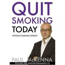 Paul Mckenna - Quit Smoking Today