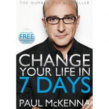 Paul Mckenna - Change Your Life in 7 days