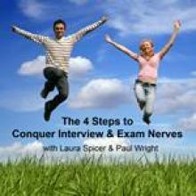 The 4 Steps to Conquer Interview & Exam Nerves CD by Laura Spicer & Paul Wright