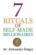 7 Rituals of Self-Made Millionaires