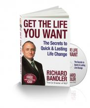 Richard Bandler's life changing book, Get The Life You Want