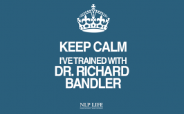 Keep Calm I've trained with Dr Richard Bandler