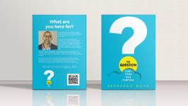 The Question Find Your True Purpose by Bernardo Moya